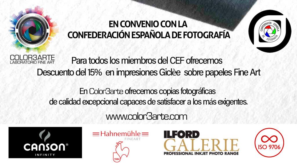 Convenio entre Confederación Española de Fotografía. para todos los miembros ofrecemos un 15% de descuento en impresiones giclèe sobre papeles Fine Art https://www.cefoto.es